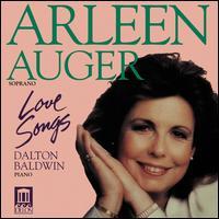 Love Songs - Arleen Aug�r (soprano); Dalton Baldwin (piano)