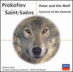 Prokofiev: Peter and the Wolf; Saint-Sa?ns: Carnival of the Animals