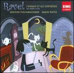 Ravel: L'Enfant et les Sortil�ges; Ma M�re l'Oye