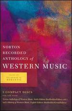 Norton Recorded Anthology of Western Music, Vol. 2: Classic to Romantic