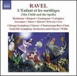 Maurice Ravel: L'Enfant et les sortil�ges; Sh�h�razade