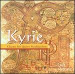Kyrie: Chant for Quiet Meditation