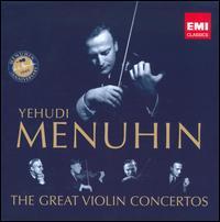 Yehudi Menuhin: The Great Violin Concertos - Christian Ferras (violin); George Malcolm (harpsichord); Paul Cocker (harpsichord); William Bennett (flute);...
