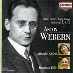 Webern: Early Songs, Op. 3, 4, 12