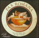Pax Romana: Peaceful Music from the Age of Rome