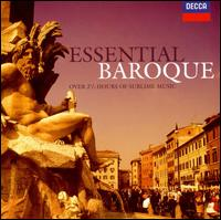 Essential Baroque - Alan Cuckston (harpsichord); Alastair Hussain (treble); Andr�s Schiff (piano); Andreas Scholl (counter tenor); Barbara Bonney (soprano); Candida Thompson (violin); Christophe Rousset (harpsichord); Christopher Middleton (harpsichord)