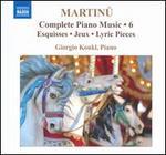 Martinu: Complete Piano Music, Vol. 6