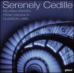 Serenely Cedille