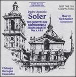 Padre Antonio Soler: The Quintets for Harpsichord & String Quartet No. 4, 5 & 6