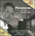 Phenomenon: the Music of David Garner [Sacd]