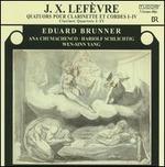 J.X. LefFvre: Quatuors pour Clarinette et Cordes I-IV