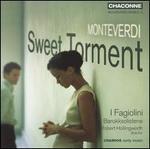 Montiverdi: Sweet Torment