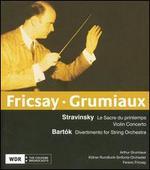 Stravinsky: Le Sacre du printemps; Violin Concerto; Bart=k: Divertimento for String Orchestra