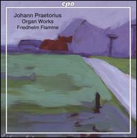 Johann Praetorius: Organ Works - Friedhelm Flamme (organ)