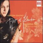 Christoph Graupner: Per il Flauto
