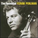 The Essential Itzhak Perlman