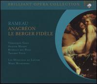 Rameau: Anacr�on; Le Berger Fid�le - Annick Massis (vocals); Rodrigo del Pozo (vocals); Thierry Felix (vocals); V�ronique Gens (vocals); V�ronique Gens (soprano);...