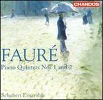 FaurT: Piano Quintets Nos. 1 & 2