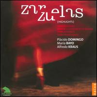 Zarzuelas (Highlights) - Alfonso Echeverria (vocals); Alfonso Lopez Raymond (vocals); Alfredo Kraus (vocals); Ana Maria Amengual (vocals);...