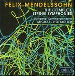 Mendelssohn: The Complete String Symphonies