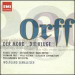 Carl Orff: Die Kluge; Der Mond