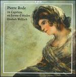 Pierre Rode: 24 Caprices en forme d'etudes