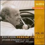 Johann Strauss II: Walzer, Polkas