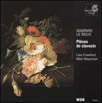 Le Roux: Pieces for 2 clavecins - Mitzi Meyerson (clavecin)