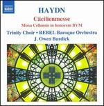 Haydn: Cacilienmesse (Missa Cellenis)