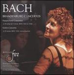 Bach: Brandenburg Concertos; Harpsichord Concertos; Violin Concerto