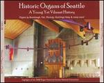 Historical Organs of Seattle / Various