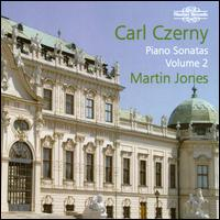 Carl Czerny: Piano Sonatas, Vol. 2 - Martin Jones (piano)