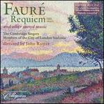 Faur�: Requiem and Other Sacred Music