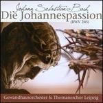 Bach: Die Johannespassion