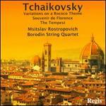 Tchaikovsky: Variations on a Rococo Theme; Souvenir de Florence; The Tempest
