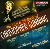 Film & TV Music of Christopher Gunning - Rumon Gamba/BBC Philharmonic