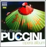 The Ultimate Puccini Opera Album
