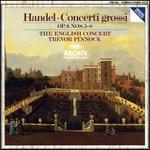 Handel: Concerti Grossi - Anthony Pleeth (cello); Elizabeth Wilcock (violin); English Consort; Simon Standage (violin); The English Concert; Trevor Pinnock (harpsichord)