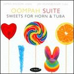 Oompah Suite: Sweets for Horn & Tuba