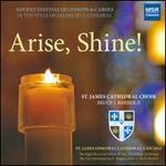 Arise, Shine!