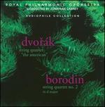 "Dvor�k: String Quartet ""The American""; Borodin: String Quartet No. 2"