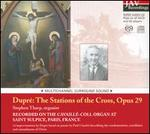 Dupr�: The Stations of the Cross, Op. 29