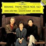 Brahms: Piano Trios Nos. 1 & 2 - Augustin Dumay (violin); Jian Wang (cello); Maria Jopo Pires (piano)