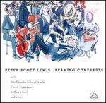 Peter Scott Lewis: Beaming Contrasts
