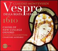 Claudio Monteverdi: Vespro della Beata Vergine - Charivari Agr�able; Duncan Saunderson (baritone); Guy Cutting (tenor); Hugh Cutting (soprano); James Swash (soprano);...