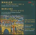 Mahler: Symphony No. 4; Berlioz: Nuits d'�t�