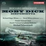 Bernard Herrmann: Moby Dick; Sinfonietta
