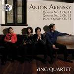 Anton Arensky: String Quartets Nos. 1 & 2; Piano Quintet