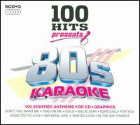 100 Hits Presents: 80's Karaoke - Various Artists
