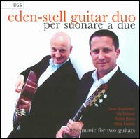 Per Suonare a Due - Christopher Stell (guitar); Eden-Stell Guitar Duo; Mark Eden (guitar)